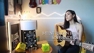 Mientes tan bien / Sin Bandera (cover) Daniela Calvario