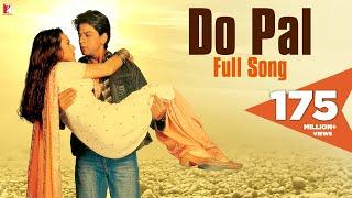 Do Pal - Full Song   Veer-Zaara   Shah Rukh Khan   Preity Zinta   Lata Mangeshkar   Sonu Nigam width=