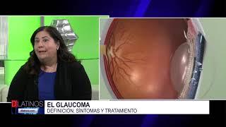 La Dra. Giselle Martin nos habla del Glaucoma