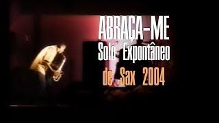 ABRAÇA-ME (DAVID QUINLAN) SOLO DE SAXOFONE - Davy Maia no Atmosfera de Adoração