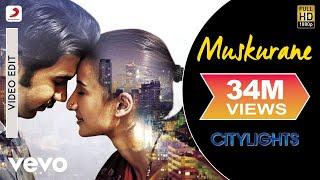 Muskurane - Arijit Singh I Citylights I RajKummar Rao