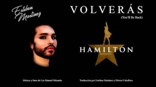 You'll Be Back (Volverás) - Hamilton (Spanish Cover)