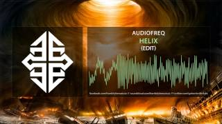 Audiofreq - Helix (Radio Edit)