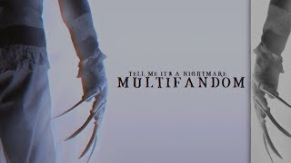Multifandom | Nightmare *・゚✧