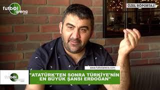 """Ümit Özat: """"Atatürk'ten sonra Türkiye'nin en büyük şansı Erdoğan"""""""