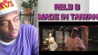 Rels B - Made in Taiwan (Prod.IBS) [LeFLMS] REACTION!!!