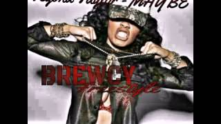 Brewcy - Maybe Freestyle(Produced By (@littleskan)