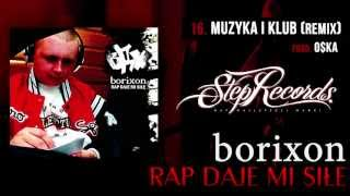 Borixon - Muzyka i klub (Remix O$ka)