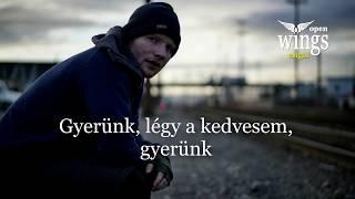 Ed Sheeran - Shape of You magyarul ( dalszöveg fordítás) - OpenWingsAngol