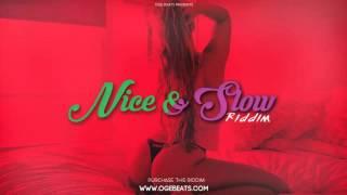 Nice & Slow Riddim - Dancehall Instrumental Beat | January 2016