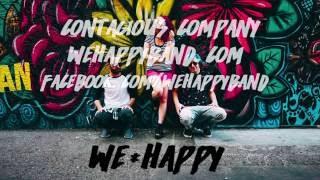 We Happy - Contagious Company (original song)