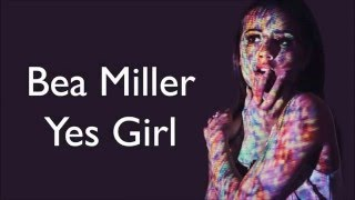 Yes Girl - Bea Miller (Lyrics)