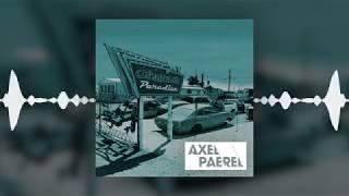 Ofenbach ft Benjamin Ingrosso - Paradise (Axel Paerel Remix)