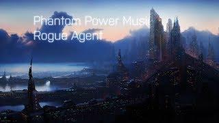 [1000 SUBSCRIBERS] Phantom Power Music - Rogue Agent (2012)