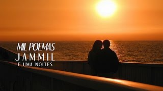 Jammil e Uma Noites Mil Poemas - Trilha Sonora ALTO ASTRAL (Lyrics Video) HD...