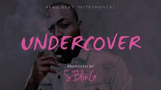 "*EXCLUSIVE* ""Undercover"" Afro Pop Beat 