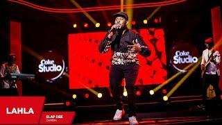 Slapdee: Lahla (Cover)-  Coke Studio Africa