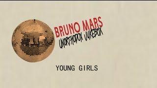 Bruno Mars - Young Girls (Lyric Video)