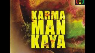 "Karma Man Kaya - I need you reggae ft. Alvaro ""Apagón"" Albino"