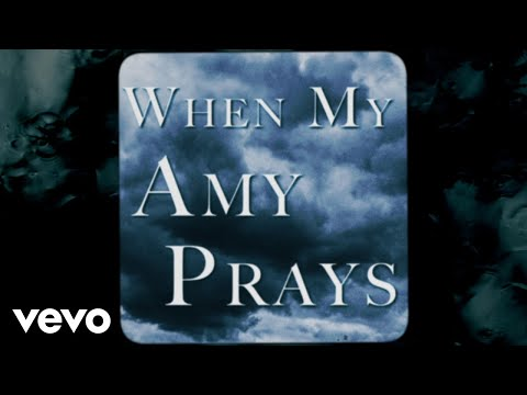 When My Amy Prays de Vince Gill Letra y Video