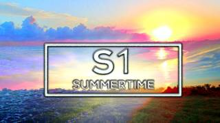 S1   Summertime (Official Audio)