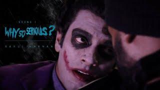 """Why So Serious"" - Joker Scene Recreated By Rahul Kannan"