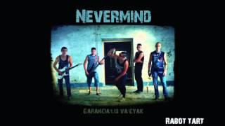 Nevermind - Rabot tart