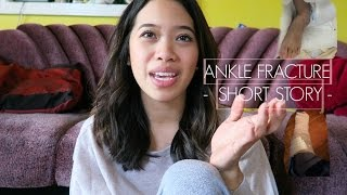 HOW I BROKE MY ANKLE -SHORT STORY