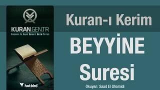 Beyyine Suresi, Dinle, Ezberle, Türkçe meali oku. Kuran.gen.tr