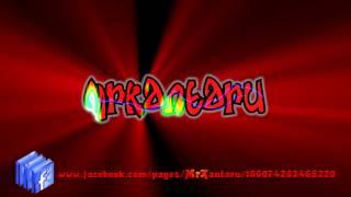 MrKantaru - Intro V3