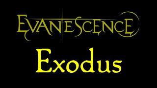 Evanescence-Exodus Lyrics (Evanescence EP)