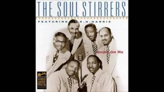 The Soul Stirrers - Christ Is All (The World To Me) - Shine On Me cd