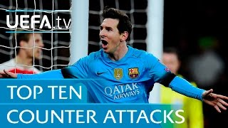 Top 10 counter attack goals - including Lionel Messi v Arsenal