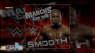 WWE: Smooth [2nd. Version] (Marcus Cor Von) by Jim Johnston + Custom Cover And DL