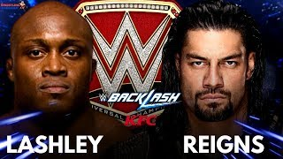 ROMAN REIGNS vs BOBBY LASHLEY for Universal Championship after WRESTLEMANIA 34??!!