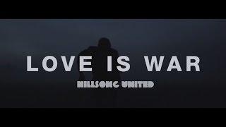 Hillsong United - Love Is War (subtitulado en español)