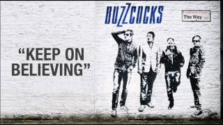 "BUZZCOCKS ""KEEP ON BELIEVING"""