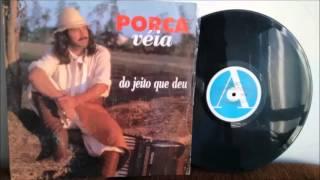 Porca Véia -  Bailão Popular (1995) Original