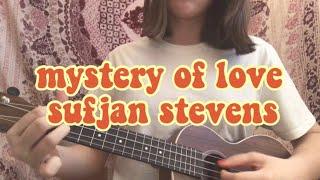 mystery of love by sufjan stevens | ukulele cover