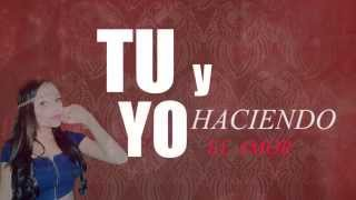 Daniel Urban Y J Karrker - Tu y Yo Ft Nata Style | Video Lyric | HD
