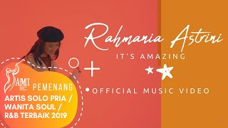 It's Amazing - Rahmania Astrini