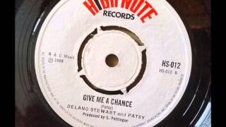 Delano Stewart and Patsy - Give me a Chance - Sonia Pottinger - High Note