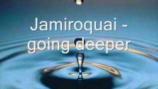 Jamiroquai jeffray calmani remix going deeper