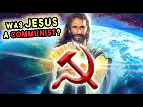 Was Jesus Christ a Communist?