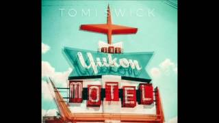 Tomi Swick - Sunshine Sweet Liquor