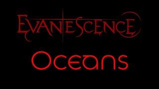 Evanescence-Oceans Lyrics (Evanescence)