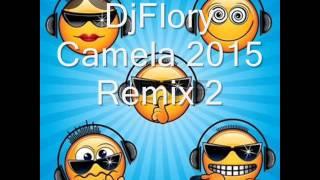 DjFlory Camela Remix 6
