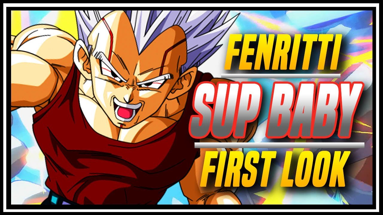 YogaFlame24 - DBFZ ➤ Fenritti Super Baby Early Look  [ Dragon Ball FighterZ ]
