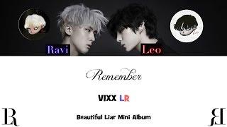 VIXX LR (빅스LR) - Remember (Colour Coded) [Han|Rom|Eng Lyrics]