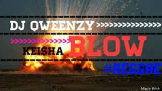 Dj QweenZy - Blow ft. Keisha #Reggae